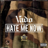 Hate Me Now (Freestyle)