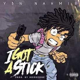 I Got A Stick (Prod by Hoodzone)