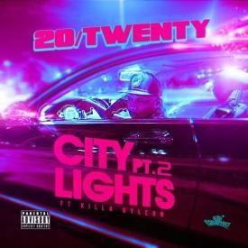CITY LIGHTS PT2 Ft. Killa Kyleon DIRTY