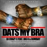DJ Crazy C - Dats My Bra Cover Art