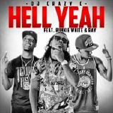 DJ Crazy C - Hell Yeah Cover Art