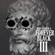 Forever Black III