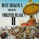 Forever Black II