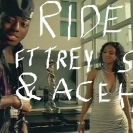 Ride ft Ace Hood & Trey Songz