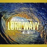 Hus Kingpin - LORD WAVY : VOLUME 2 #LWV2 Cover Art