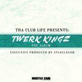 Hustle Fam Music - Twerk Kingz The Album Cover Art