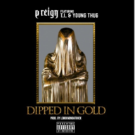 Dipped In Gold ft. T.I. & Young Thug