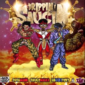 Drippin & Saucin