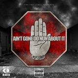 Hustle Hearted - Ain't Gone Do Nun About It Cover Art