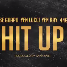 Hit Up ft. @YFNKay x @YFNLUCCI