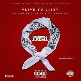 Live Yo Life