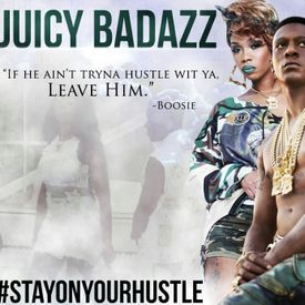 Stay On Your Hustle