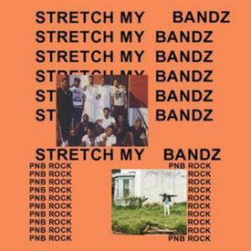 Stretch My Bandz (Freestyle)