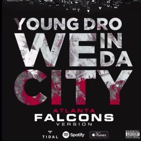 We In The City (Atlanta Falcons Remix)