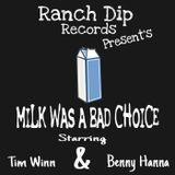 I am Gilgamesh - Milk Was a Bad Choice Cover Art