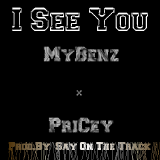 I AM Pricey - I SEE YOU Cover Art