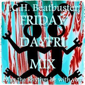 FRIDAY⛱DAYFRI MIX/ECM*/Minimal-Electric Jazz-Dub Step-Chillout-Electro Danc