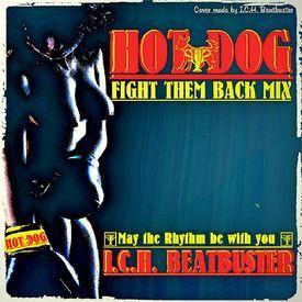 HOT DOG🥊FIGHT THEM BACK MIX/ECM*/House-Reggae-Jazz-Edm-Chill Out-Soul