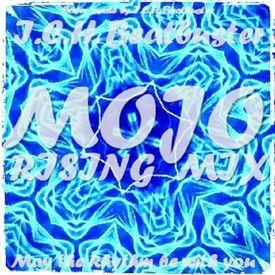 MOJO⚗RISING MIX-I.C.H. Beatbuster-ECM*/Samba,Oriental,Disco House,Ambient