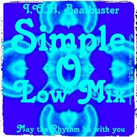 Simple O💋Low Mix/ECM*/Funk-Chillout-Electro Dub-Ambient-House-Oriental-Jazz