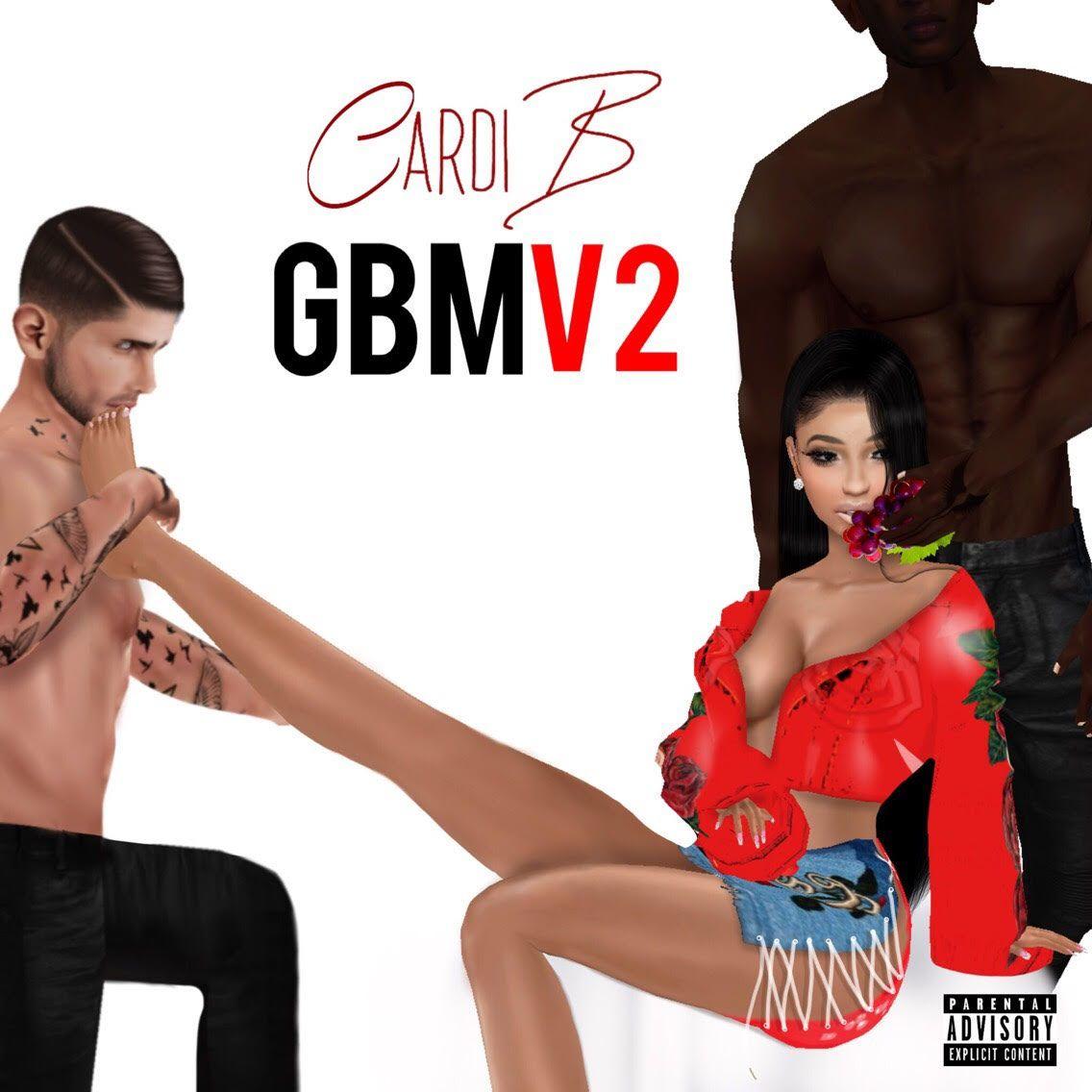 Gbv2 Gangsta Bitch Music Vol 2 By Cardi B From Iamcardib Vuu