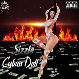 Cuban Doll - Sizzle