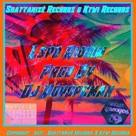 Lean On Remix {Lspd Riddim By Dj Yoyopcman Beatmaker Shattanizé} Extended