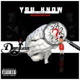 D.C Don Juan - You Know, You Know Cover Art