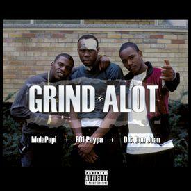 Grind Alot
