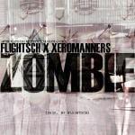 IAMFlightSch - Zombie (Prod. By FlightSch) [REMIX] Cover Art