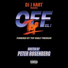 Off Top Vol.1 Hosted by Peter Rosenberg