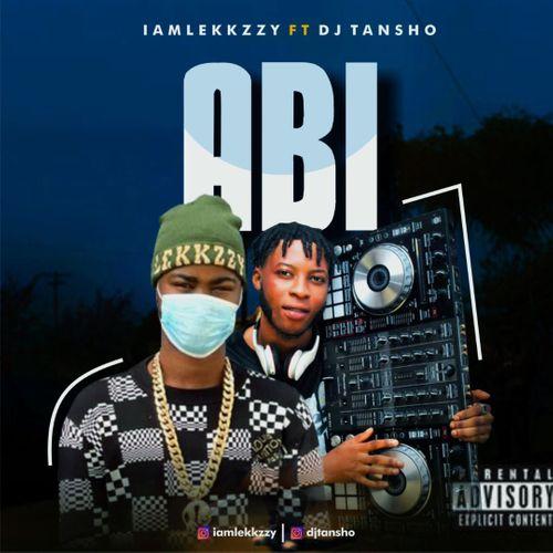 LEKKZZY Ft DJ TANSHO - ABI  Refix