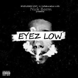 Eyez Low