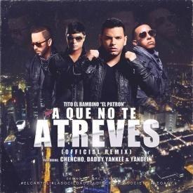 A Que No Te Atreves (Official Remix)