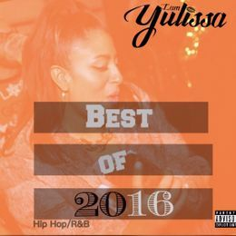 IamYulissa - BEST OF 2016 (Hip Hop and R&B) Cover Art