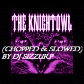 "Knightowl - ""Daddy I'm In Love With A Gangster"" (Chopped & Slowed) by DJ Si"