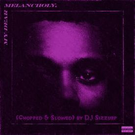 "The Weekend - "" Call Out My Name "" (Chopped & Slowed) by DJ Sizzurp"