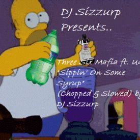 "Three Six Mafia ft. UGK - ""Sippin' On Some Syrup"" (Chopped & Slowed) by DJ"