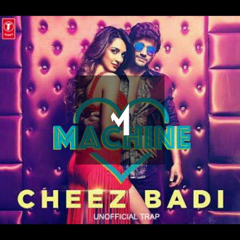 Tu Cheez Badi Download 2017: Cheez Badi Unofficial Remix T-Series