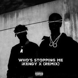 Who's Stopping Me (Remix) (Big Sean)