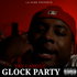 Glock Party