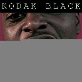 52 - Kodak Black Stay Solid