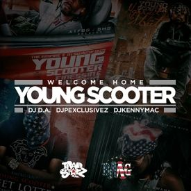 iLLmixtapes.com - Young Scooter - Welcome Home Cover Art