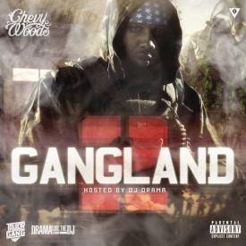 iLLmixtapes.com - Chevy Woods - Gang Land 2 Cover Art