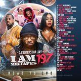iLLmixtapes.com - I Am Mixtapes 197 Cover Art