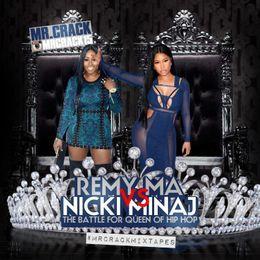 iLLmixtapes.com - Remy Ma Vs Nicki Minaj (The Battle For Queen Of Hip Hop) Cover Art