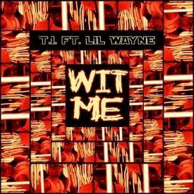 Wit Me (feat. Lil Wayne)