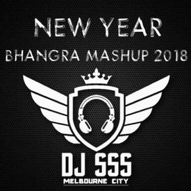 2018 New Year Bhangra Mashup DJ SSS