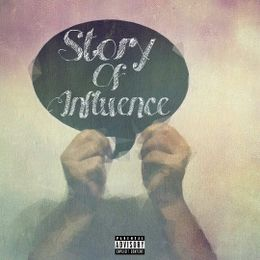 influencebne - Story Of Influence Cover Art