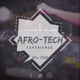 Afro_Tech Experience Mix 08
